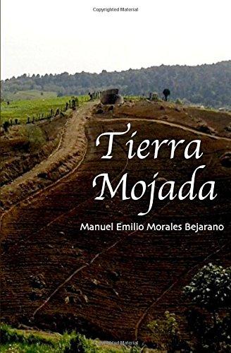 9781533036933: Tierra Mojada