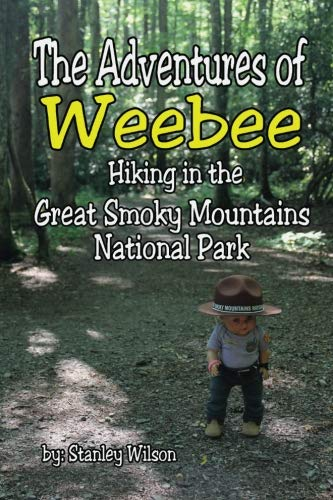 9781533037084: The Adventures of Weebee Hiking in the Great Smoky Mountains National Park
