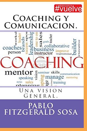 9781533038906: Coaching y Comunicacion. (Spanish Edition)