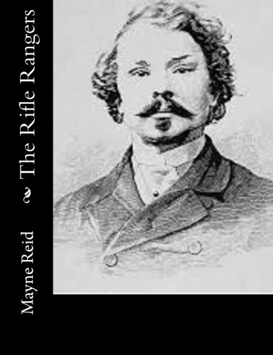 The Rifle Rangers: Mayne Reid