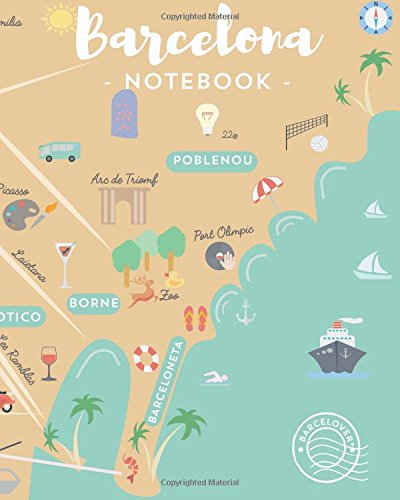 9781533042903: Barcelona Notebook. Bloc notes, for work, University, travel journal. Souvenir,: Barcelover