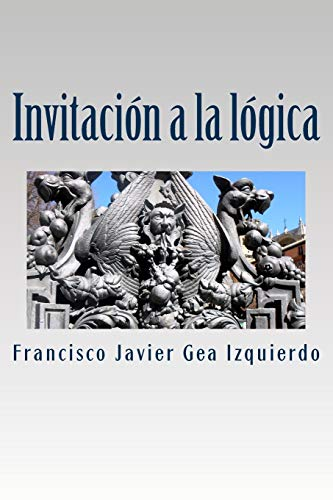9781533043269: Invitacion a la logica (Spanish Edition)