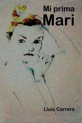 9781533044150: Mi prima Mari (Spanish Edition)