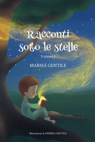 9781533044655: Racconti sotto le stelle: Volume I (Italian Edition)
