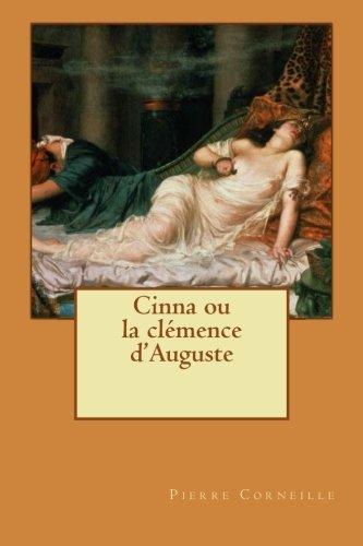 9781533044945: Cinna (ou la Clémence d'Auguste)