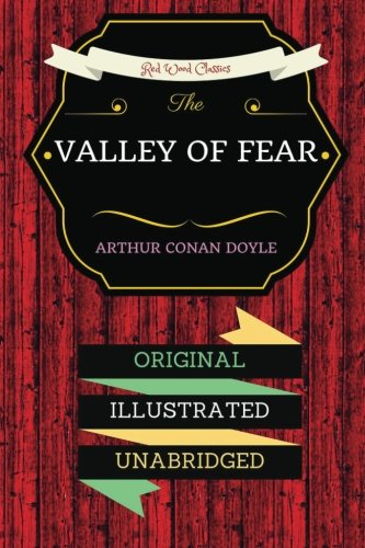 9781533049193: The Valley of Fear: By Sir Arthur Conan Doyle - Illustrated