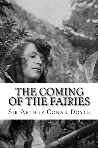 9781533054579: The Coming of the Fairies