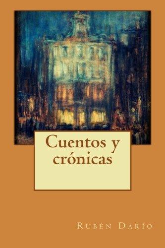 9781533056962: Cuentos y crónicas