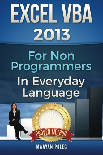 9781533058591: Excel VBA 2013: For Non-Programmers