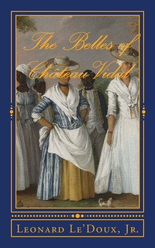 9781533059727: The Belles of Chateau Vidal