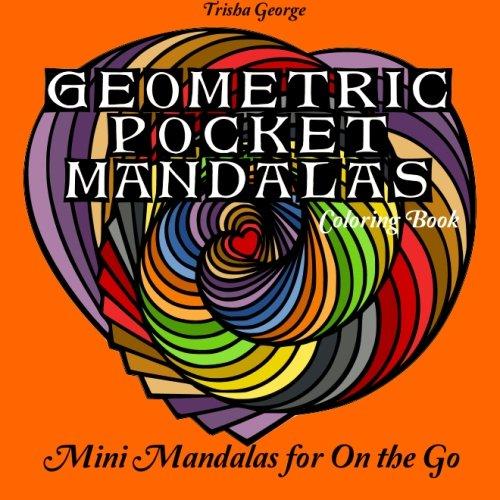 9781533060860: Geometric Pocket Mandalas Coloring Book: Mini Mandalas for on the Go