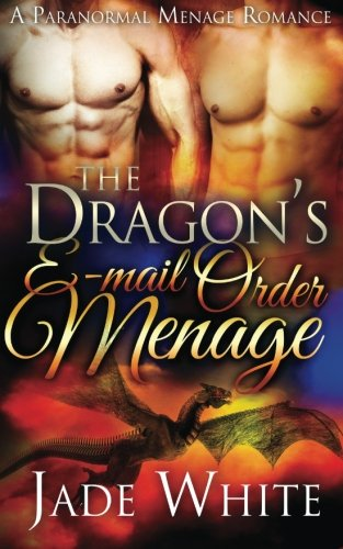 9781533061133: The Dragon's E-Mail Order Menage