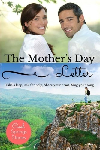9781533061324: The Mother's Day Letter (Cool Springs Stories)