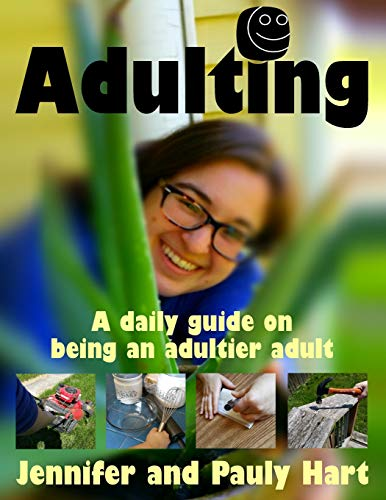 9781533067777: Adulting: A daily guide on being an adultier adult