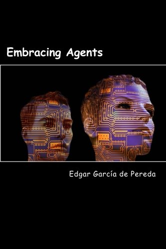 9781533069474: Embracing Agents