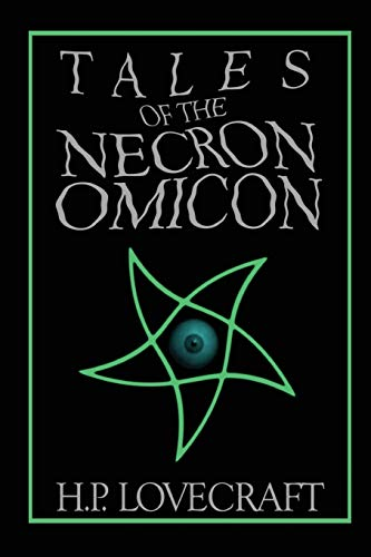 Tales of the Necronomicon: Lovecraft, H. P.