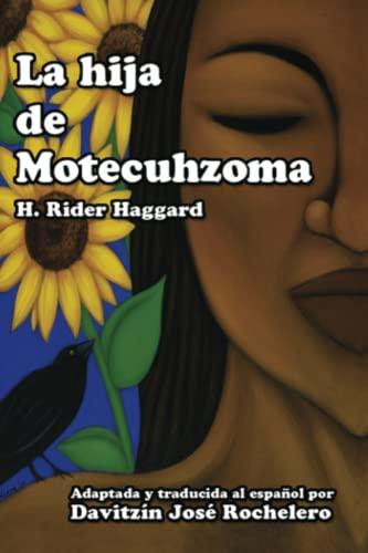 9781533071484: La hija de Motecuhzoma