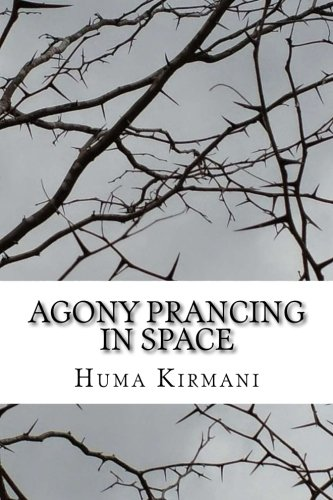 Agony Prancing in Space: Roses and Thorns: Kirmani, Huma