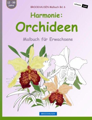 9781533077950: BROCKHAUSEN Malbuch Bd. 6 - Harmonie: Orchideen: Malbuch für Erwachsene: Volume 6