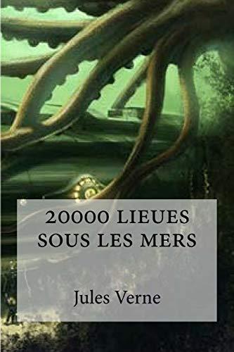 9781533078575: 20000 lieues sous les mers