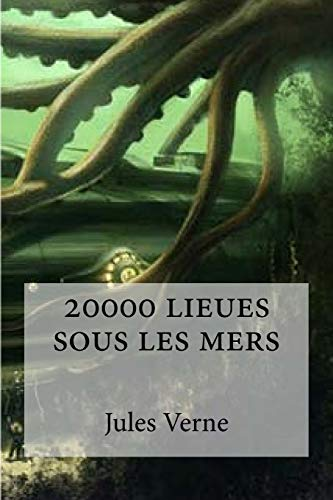 9781533078575: 20000 lieues sous les mers (French Edition)