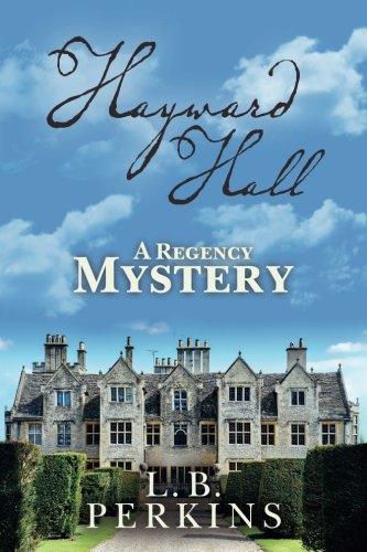 9781533078902: Hayward Hall: A Regency Mystery