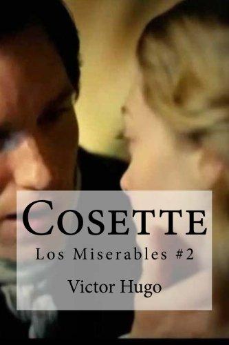 Cosette: Los Miserables #2: Hugo, Victor