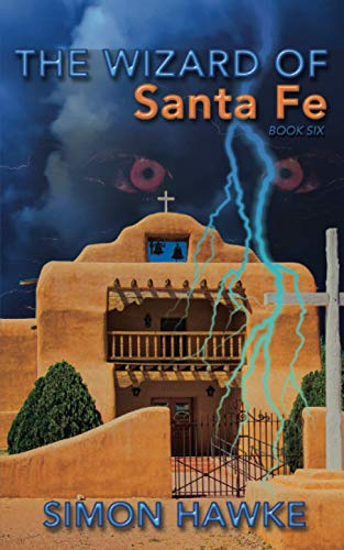 9781533080813: The Wizard of Santa Fe (The Wizard of 4th Street) (Volume 6)