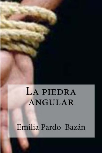 9781533082633: La piedra angular (Spanish Edition)