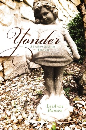 9781533084972: Yonder: A Southern Haunting, Book 1 (Volume 1)