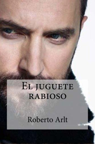 9781533085238: El juguete rabioso (Spanish Edition)