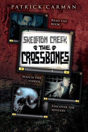 9781533089359: Skeleton Creek #3: The Crossbones (Volume 3)