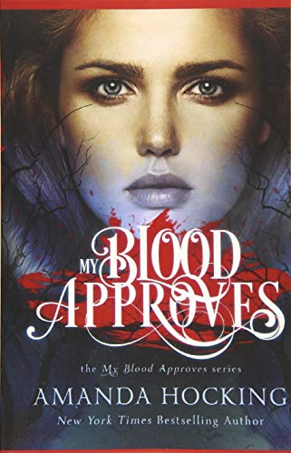 9781533089540: My Blood Approves (Volume 1)