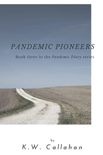 9781533089786: Pandemic Diary: Pandemic Pioneers (A Pandemic Diary) (Volume 3)