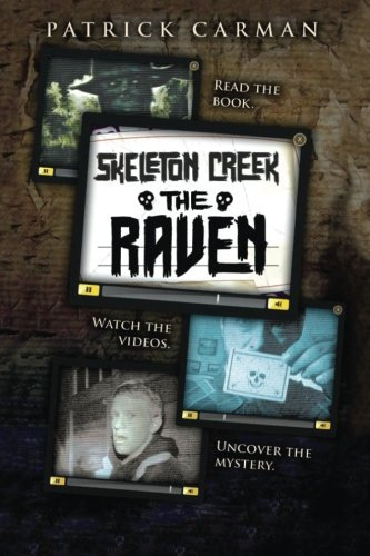 9781533090713: Skeleton Creek #4: The Raven (Volume 4)