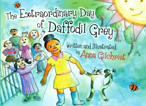 9781533094674: The Extraordinary Day of Daffodil Grey