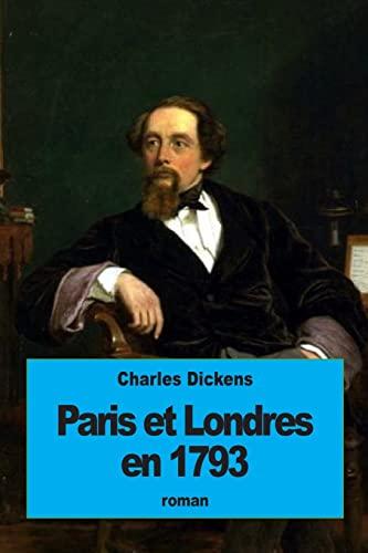 Paris Et Londres En 1793: Le Marquis: Dickens, Charles
