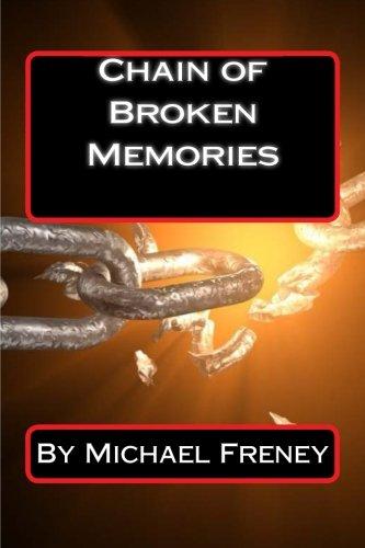 9781533105639: Chain of Broken Memories