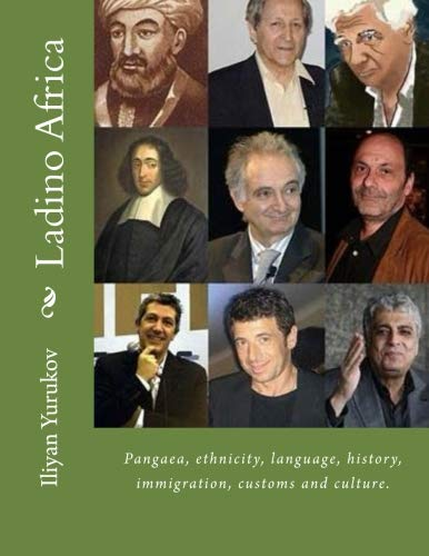 9781533108753: Ladino Africa: Pangaea, ethnicity, language, history, immigration, customs and culture. (66) (Volume 100)