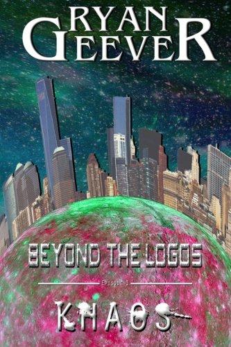 Beyond the Logos: Episode 1 - Khaos: Geever, Ryan