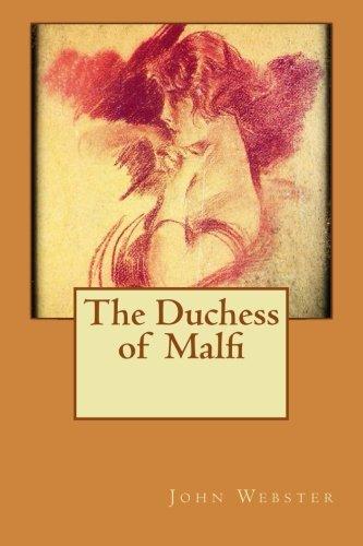 9781533111548: The Duchess of Malfi