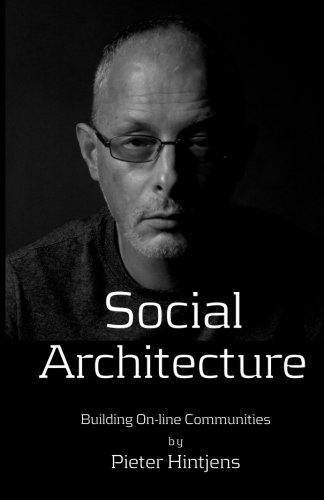 9781533112453: Social Architecture: Building On-line Communities