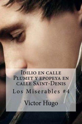 Idilio En Calle Plumet y Epopeya En: Hugo, Victor