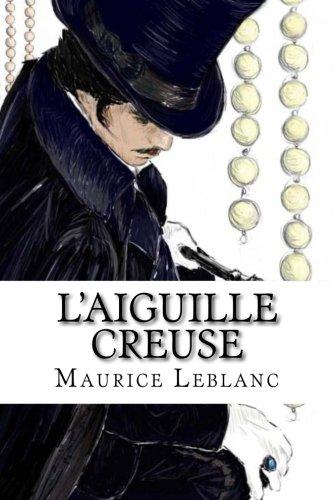 L'Aiguille Creuse: Leblanc, Maurice
