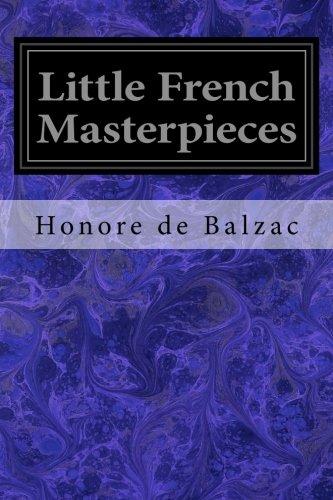Little French Masterpieces: De Balzac, Honore