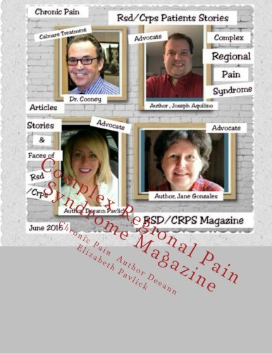 9781533118035: Complex Regional Pain Syndrome: RSD/CRPS Their Stories