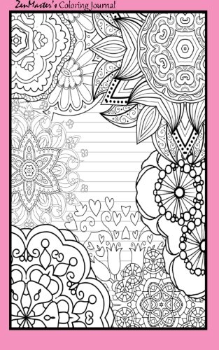 9781533120397: Coloring Journal (pink): Therapeutic journal for writing, journaling, and note-taking with coloring designs for inner peace, calm, and focus (100 ... and stress-relief while writing.) (Volume 10)