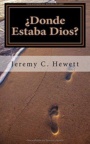 9781533122476: ¿Donde Estaba Dios? (Spanish Edition)