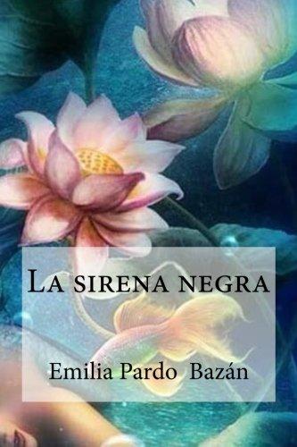 9781533122599: La sirena negra (Spanish Edition)