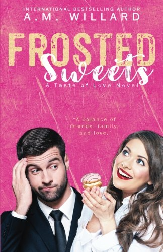 9781533125248: Frosted Sweets (A Taste of Love Series) (Volume 1)